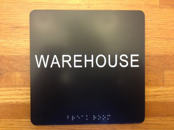 Warehouse ADA and Braille Sign